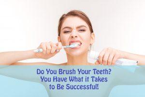 Do You Brush Your Teeth?