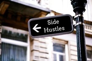 Side Hustles on Street Sign