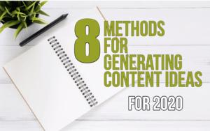 8 Methods for Generating Content Ideas