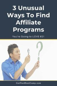 3 Unsual Ways to Find Affiliate Programs